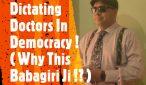Dictating Doctors In Democracy !
